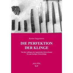 Bücher: Die Perfektion der Klinge  von Kerstin Guggermeier