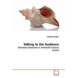 Bücher: Talking to the Audience  von Katherine Hogan