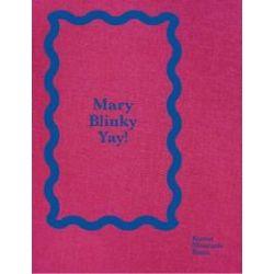 Bücher: Mary Heilmann / Blinky Palermo: Mary Blinky Yay!  von Blinky Palermo, Mary Heilmann