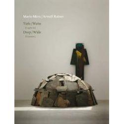 Bücher: Mario Merz - Arnulf Rainer. Tiefe Weite (Fragmente)  von Arnulf Rainer, Mario Merz