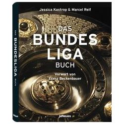 Bücher: Das Bundesliga Buch, Collector's Edition  von Marcel Reif, Jessica Kastrop