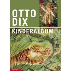 Bücher: Otto Dix. Kinderalbum  von Otto Dix