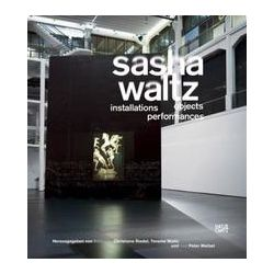 Bücher: Sasha Waltz  von Peter Weibel, Yoreme Waltz, Fabian Offert, Angela Lammert, Nike Bätzner