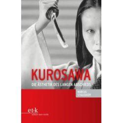 Bücher: Kurosawa  von Marcus Stiglegger