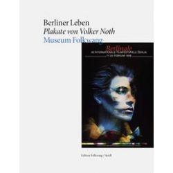 Bücher: Berliner Leben Plakate von Volker Noth  von Volker Noth