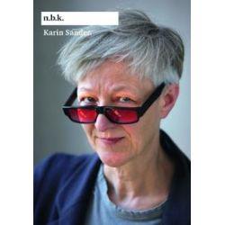 Bücher: Karin Sander n.b.k. Ausstellungen Band 10  von Karin Sander
