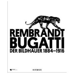 Bücher: Rembrandt Bugatti. Der Bildhauer 1884 - 1916