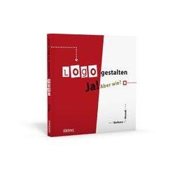 Bücher: Logo gestalten Ja! Aber wie?  von Barbara Wendt