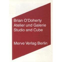 Bücher: Atelier und Galerie  von Brian O'Doherty