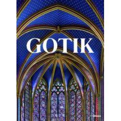 Bücher: Bibliothek der Kunstepochen: Gotik  von Bruno Klein