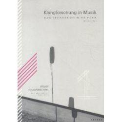 Bücher: Atelier klangforschung der Universität Würzburg  von Fabian Czolbe, Oliver Wiener, Elena Ungeheuer