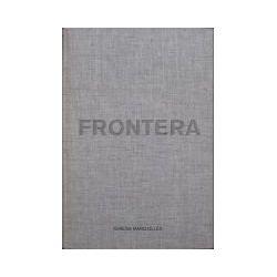 Bücher: Margolles, Teresa. Frontera  von Teresa Margolles