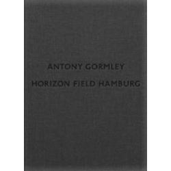 Bücher: Antony Gormley: Horizon Field Hamburg  von Antony Gormley