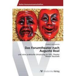Bücher: Das Forumtheater nach Augusto Boal  von Elisabeth Halikiopoulos