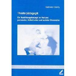 Bücher: Theaterpädagogik  von Gabriele Czerny