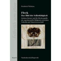 Bücher: Fleck - Das Bild der Selbsttätigkeit um 1800  von Friedrich Weltzien