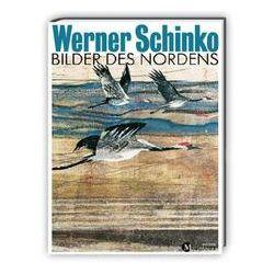 Bücher: Werner Schinko- Bilder des Nordens  von Werner Schinko