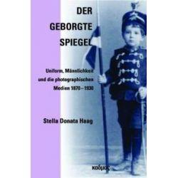 Bücher: Der geborgte Spiegel  von Stella Donata Haag