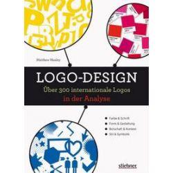 Bücher: Logo-Design - Über 300 internationale Logos in der Analyse  von Matthew Healey