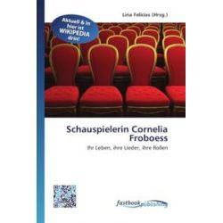 Bücher: Schauspielerin Cornelia Froboess