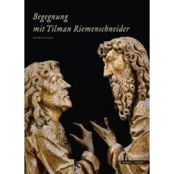 Bücher: Begegung mit Tilman Riemenschneider  von Paul-Werner Scheele