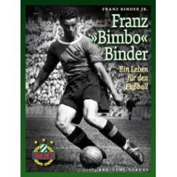 """Bücher: Franz """"Bimbo"""" Binder  von Franz Binder Jr."""