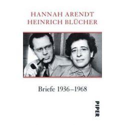 Bücher: Briefe 1936 - 1968  von Heinrich Blücher, Hannah Arendt