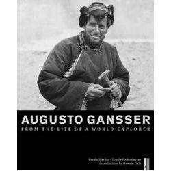Bücher: Augusto Gansser  von Ursula Eichenberger
