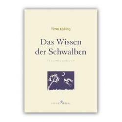 Bücher: Das Wissen der Schwalben  von Timo Kölling