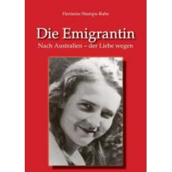 Bücher: Die Emigrantin  von Hermine Stampa-Rabe