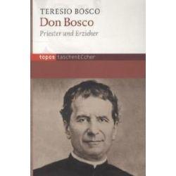 Bücher: Don Bosco  von Teresio Bosco