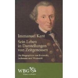 Bücher: Immanuel Kant  von A. Ch. Wasianski, R. B. Jachmann, L. E. Borowski