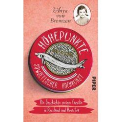 Bücher: Höhepunkte sowjetischer Kochkunst  von Anya Bremzen