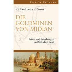 Bücher: Die Goldminen von Midian  von Sir Richard Francis Burton