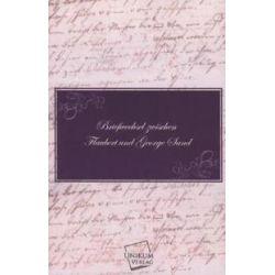 Bücher: Briefwechsel zwischen Flaubert und George Sand  von George Sand, Gustave Flaubert