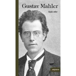 Bücher: Gustav Mahler  von Guido Adler
