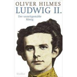 Bücher: Ludwig II.  von Oliver Hilmes