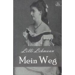 Bücher: Mein Weg  von Lilli Lehmann