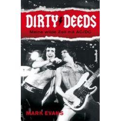 Bücher: Dirty Deeds - Meine wilde Zeit mit AC/DC  von Mark Evans