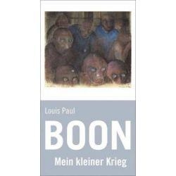 Bücher: Mein kleiner Krieg  von Louis Paul Boon