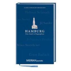 Bücher: Hamburg. Eine Stadt in Biographien  von Marina Bohlmann-Modersohn