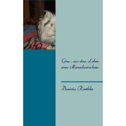 Bücher: Gino, aus dem Leben eines Meerschweinchens  von Gino Krethke