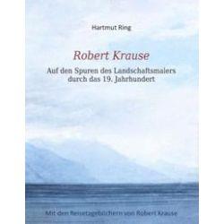 Bücher: Robert Krause  von Hartmut Ring