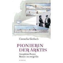 Bücher: Pionierin der Arktis  von Cornelia Gerlach