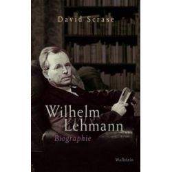 Bücher: Wilhelm Lehmann  von David Scrase