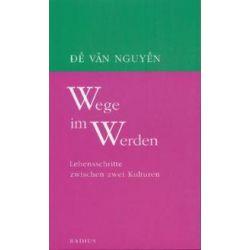 Bücher: Wege im Werden  von De Van Nguyen