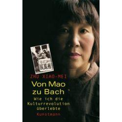 Bücher: Von Mao zu Bach  von Zhu Xiao-Mei