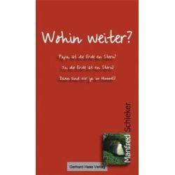 Bücher: Wohin weiter?  von Manfred Schleker