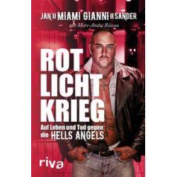 """Bücher: Rotlichtkrieg  von Marc-André Rüssau, Jan """"Miami Gianni"""" Sander"""