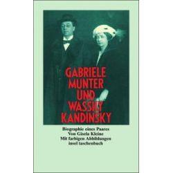 Bücher: Gabriele Münter und Wassily Kandinsky. Biographie eines Paares  von Gisela Kleine